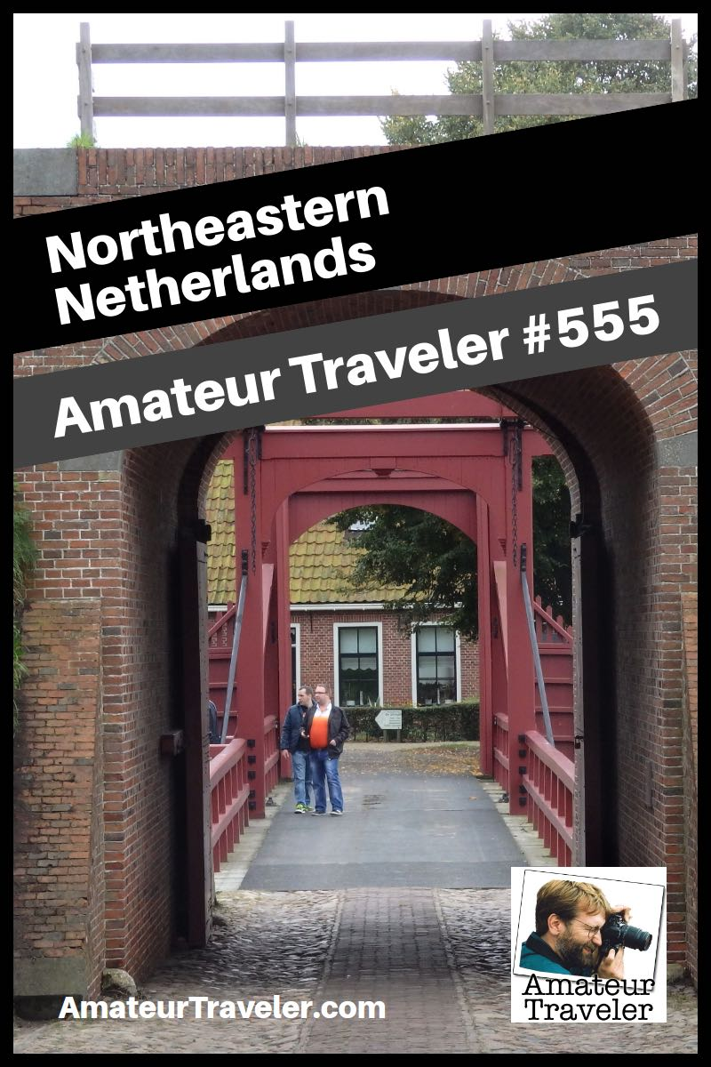 Travel to Northeastern Netherlands (Podcast)