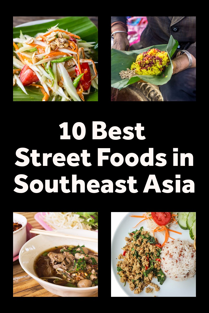 10 Best Street Foods You Must Try in Southeast Asia