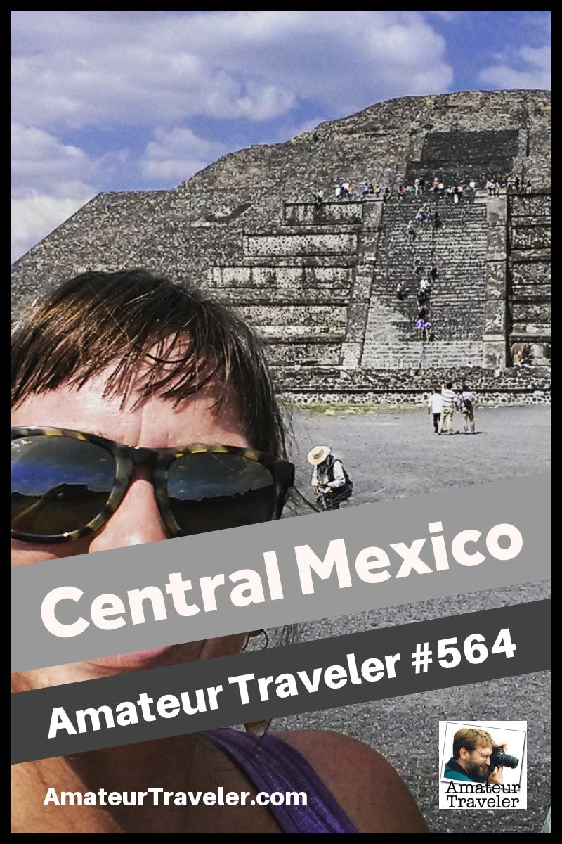 Central Mexico Road Trip Itinerary (podcast) - what to do and see and where to go #travel #mexico #mexicocity #roadtrip