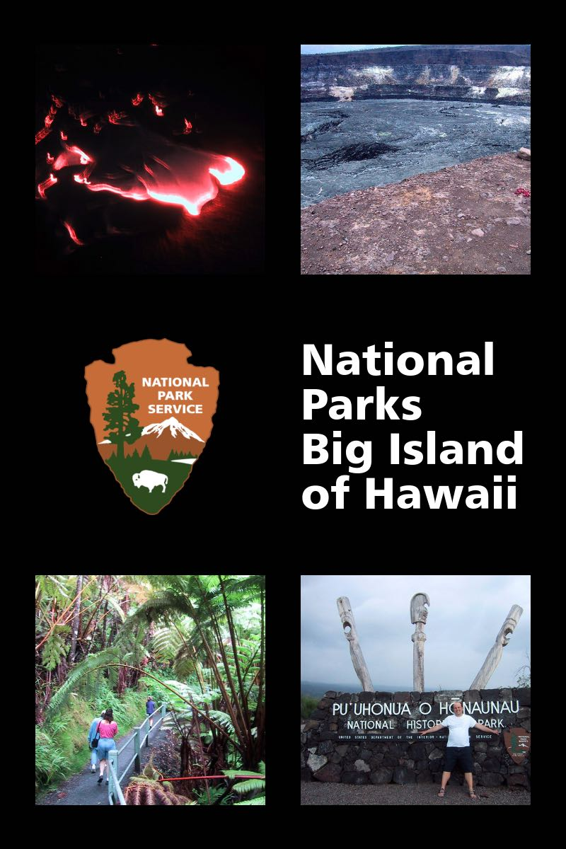 National Parks on the Big Island of Hawaii - Lava and History