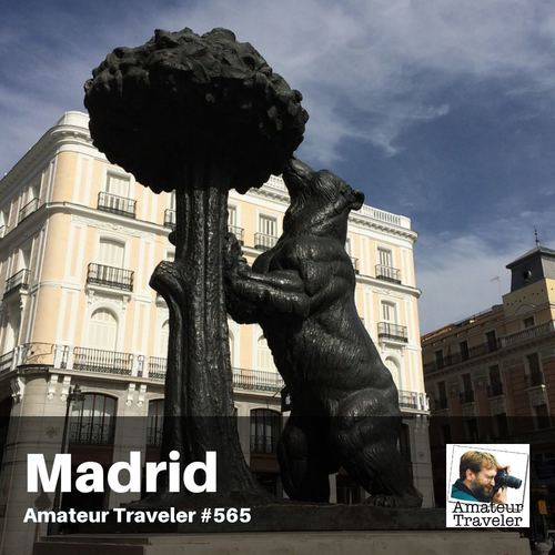 Travel to Madrid, Spain – Episode 565