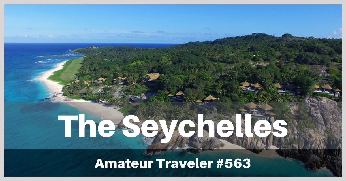 Travel to The Seychelles - Episode 563