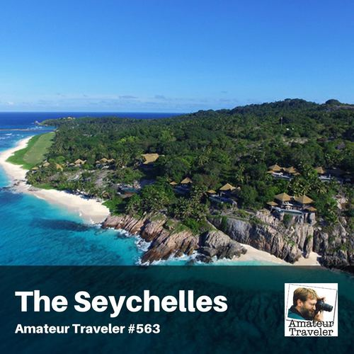 Travel to The Seychelles – Episode 563