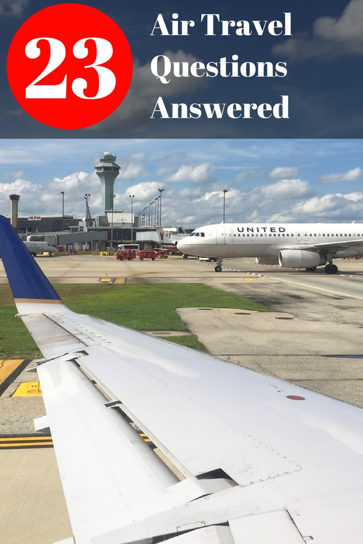 23 Air Travel Questions Answered