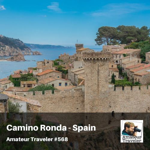 Hiking the Camino de Ronda in Northern Spain – Episode 568