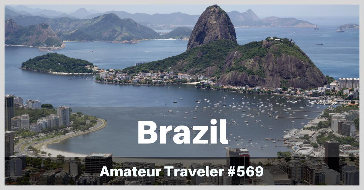 Travel to Brazil - Episode 569