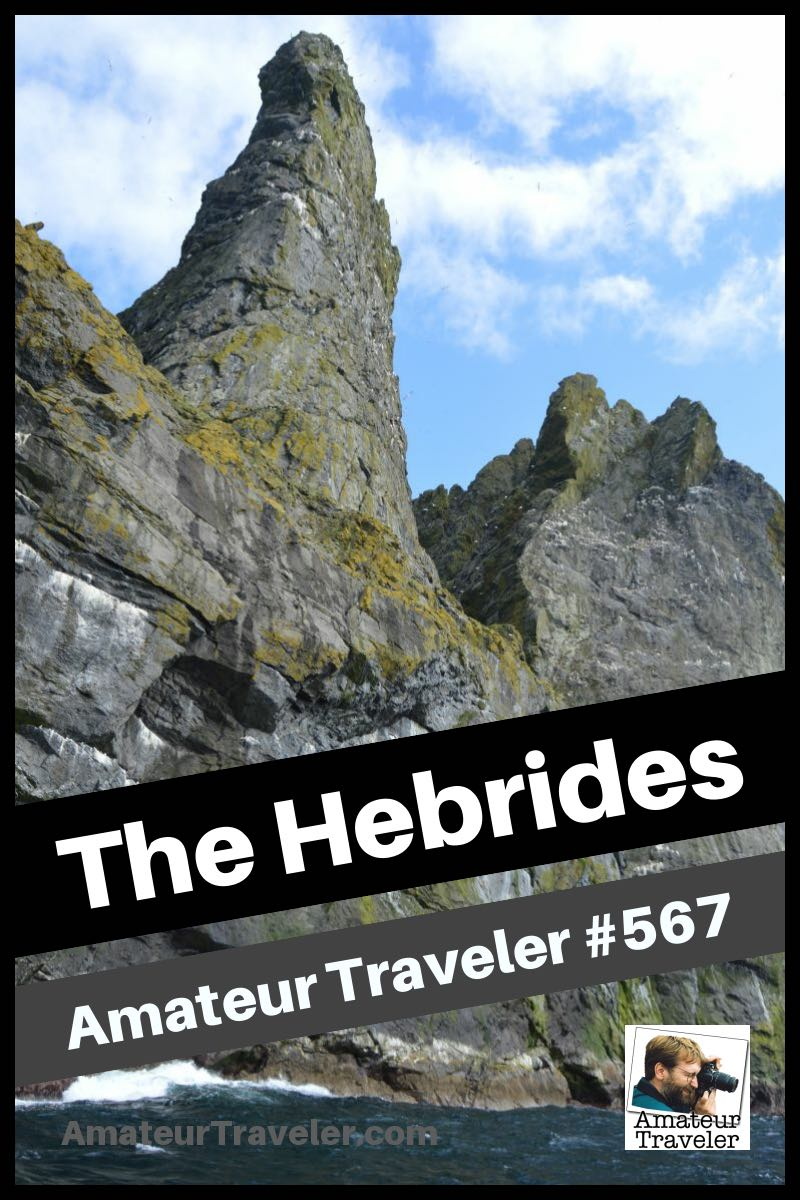 Travel to the Hebrides in Scotland - A One Week Itinerary (Podcast)