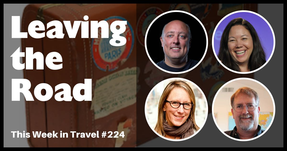 Leaving the road after 10 years as a nomad - This Week in Travel #224 (Podcast)
