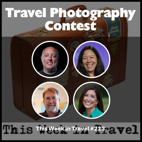Travel Photography Contest – This Week in Travel 225