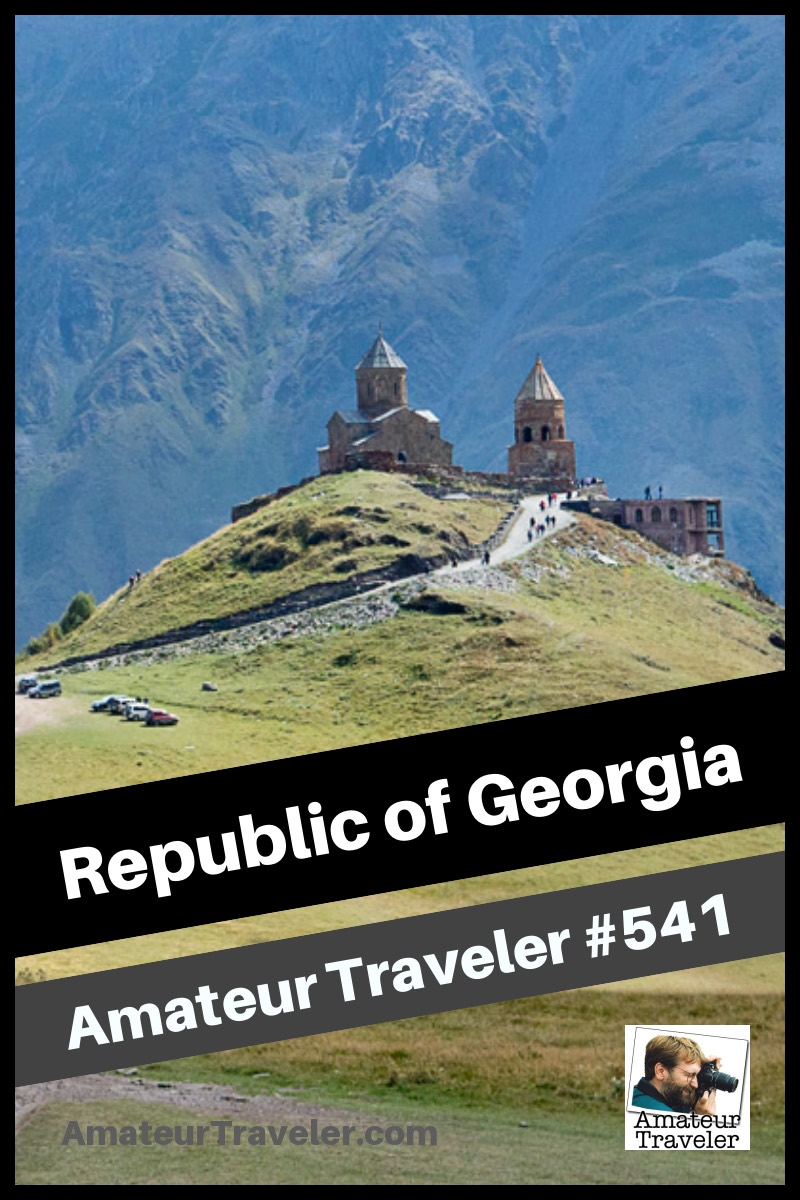 Travel to Republic of Georgia (Podcast)