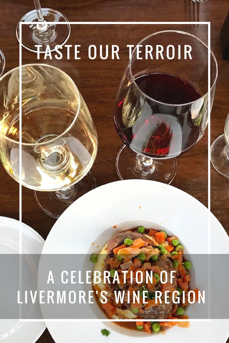 Taste Our Terroir - A Celebration of Livermore's Wine Region