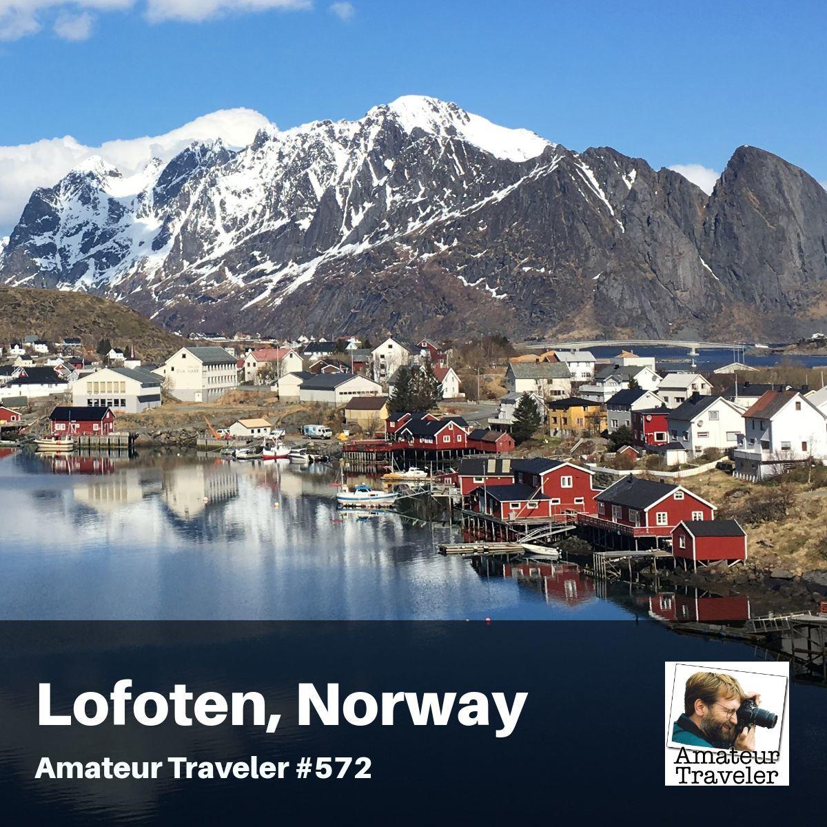 Travel to Western Norway - Episode 376 - Amateur Traveler