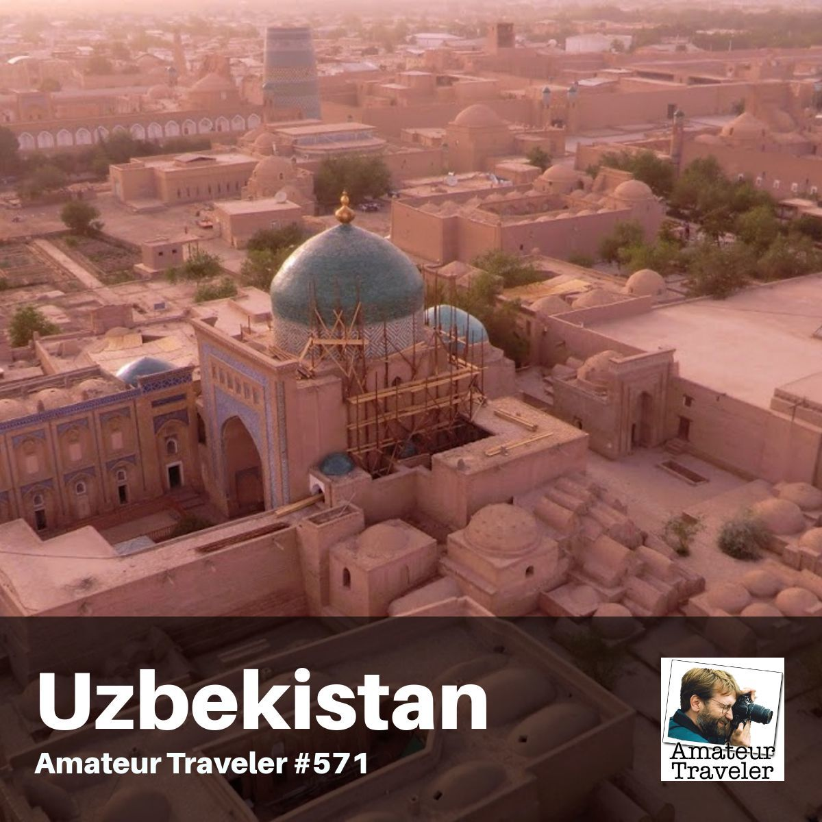 Travel to Uzbekistan – Episode 571
