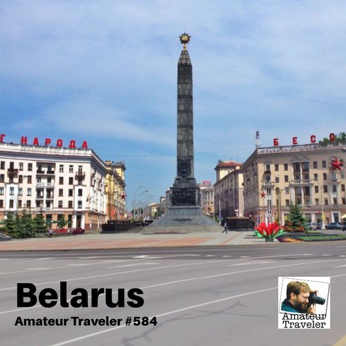 Travel to Belarus – Episode 584