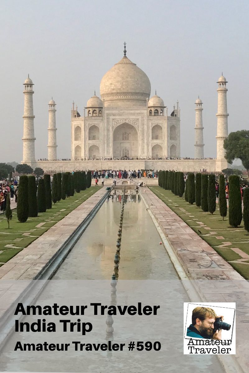 Travel to India with the Amateur Traveler (podcast)