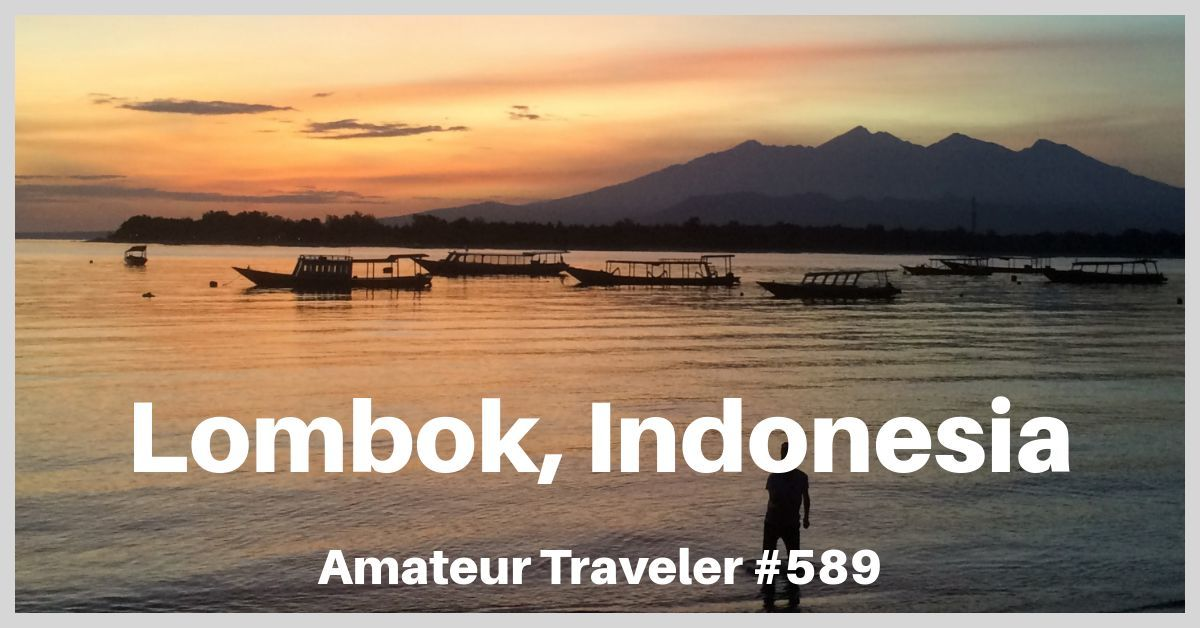 Travel to Lombok, Indonesia - Episode 589