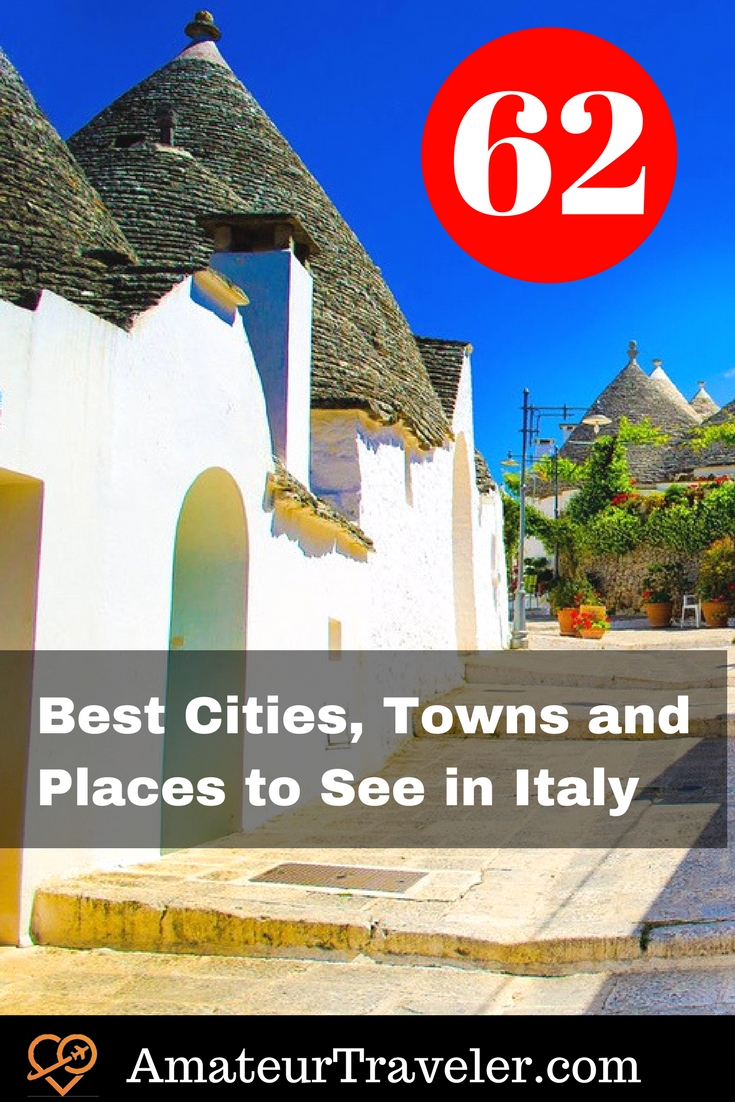 62 best cities towns and places to see in italy amateur for Best italian cities to visit
