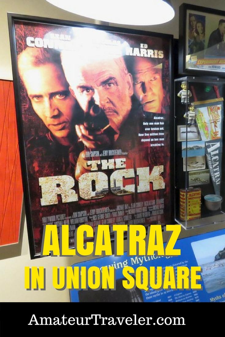 Alcatraz: Life on the Rock - Hilton Union Square & Parc 55 - San Francisco