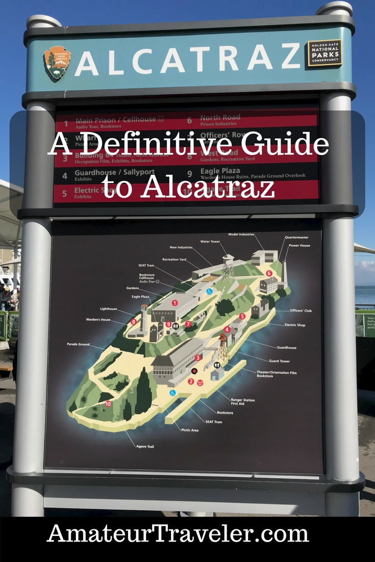 "How to Visit Alcatraz - How To Make Yours the Best Alcatraz Tour - The once formidable prison in San Francisco Bay is now a National Park and Tourist Attraction. This guide will help you get the most out of your visit to ""the Rock"". #travel #trip #vacation #california #alcatraz #island #history #san-francsico"