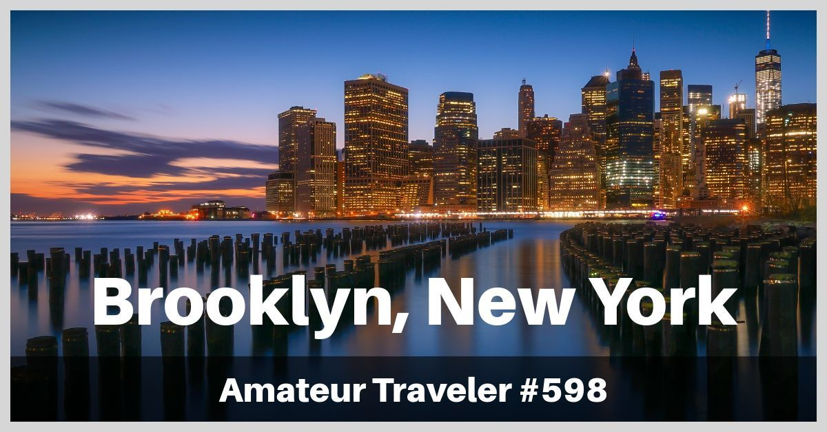 Travel to Brooklyn, New York - Episode 598