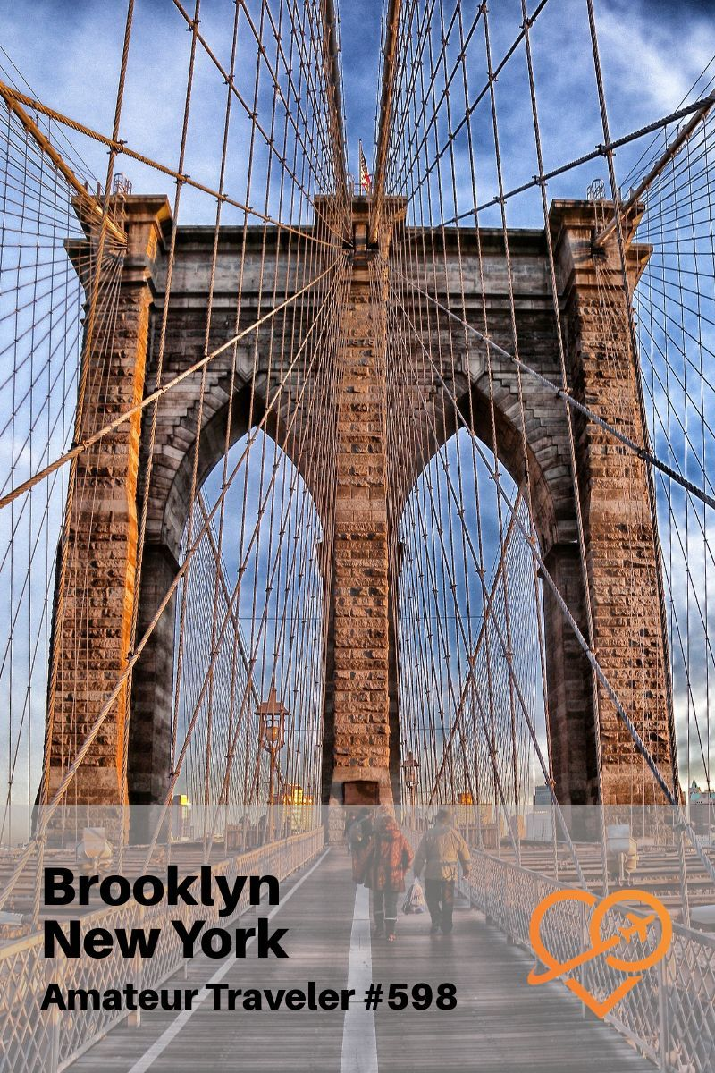 Travel to Travel to Brooklyn, New York (Podcast) - A One Week Itinerary Through the Sites, Festivals, Neighborhoods and Food