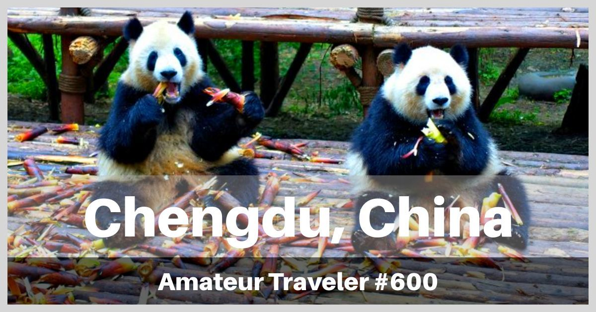 Travel to Chengdu, China - Episode 600