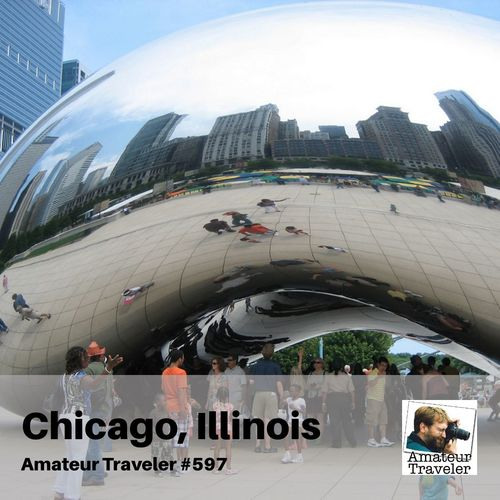 Travel to Chicago, Illinois – Episode 597