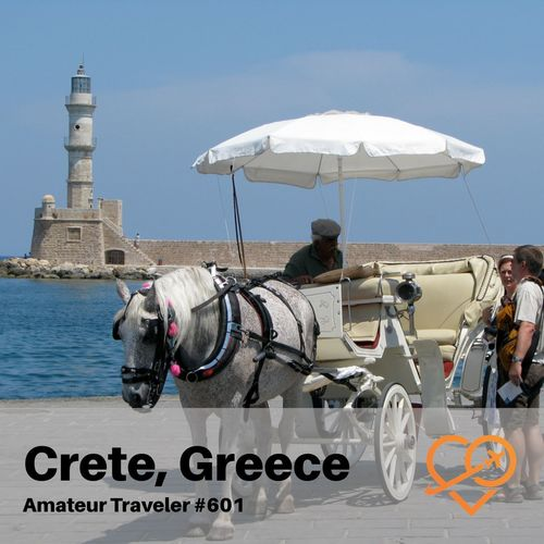 Travel to the Island of Crete in Greece – Episode 601