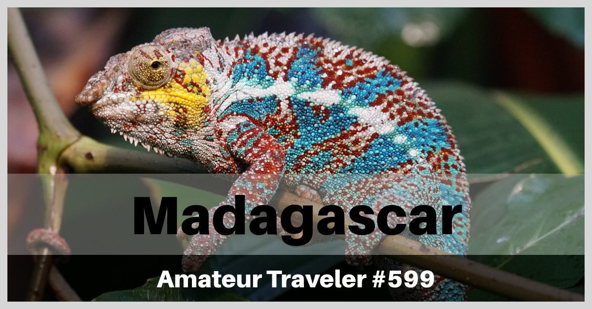 Travel to Madagascar - Episode 599