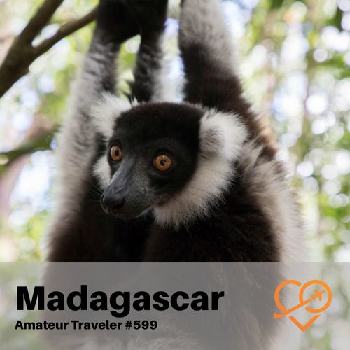 Travel to Madagascar – Episode 599