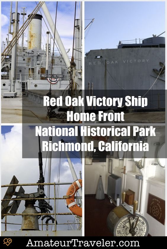 Red Oak Victory Ship - Home Front National Historical Park, California #travel #trip #vacation #california #national-park #national-parks #red-oak #victory-ship #richmond
