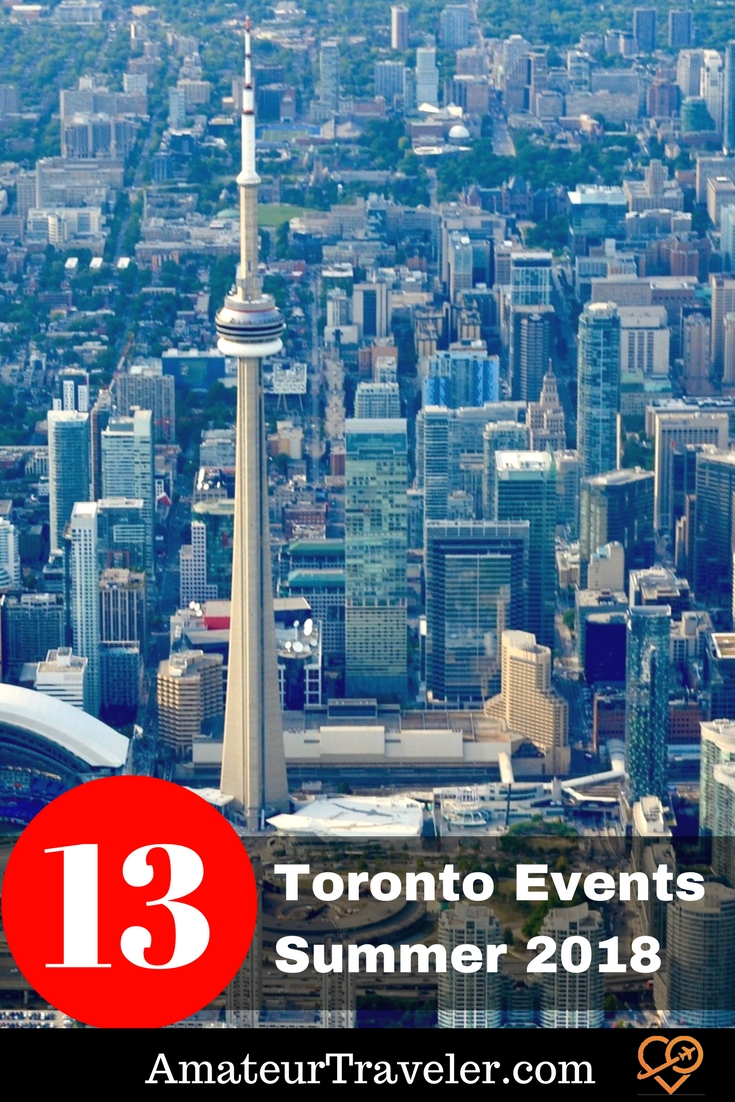 13 Events in Toronto in Summer 2018