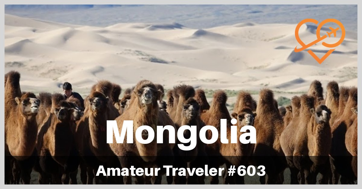 Travel to Mongolia - Episode 603