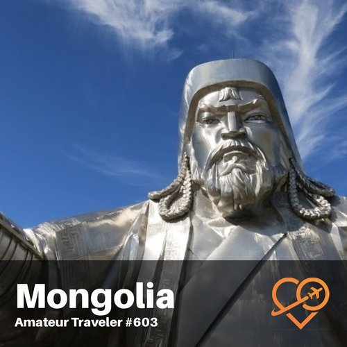 Travel to Mongolia (Podcast)