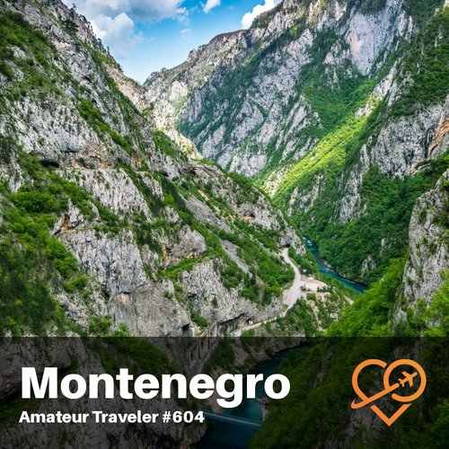 Travel to Montenegro – Episode 604