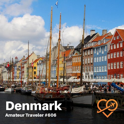 Travel to Denmark – Episode 606
