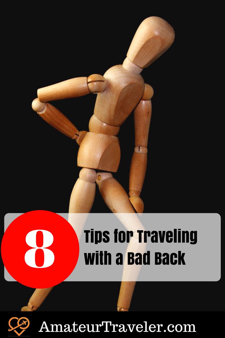 8 Tips for Traveling with a Bad Back #backpain #travel #badback