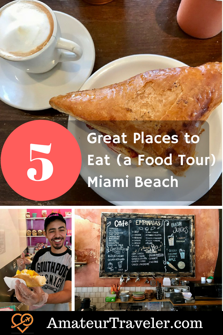 5 Great Places to Eat (and a Great Food Tour) - Miami Beach, Florida #southbeach #food #tour #florida #travel