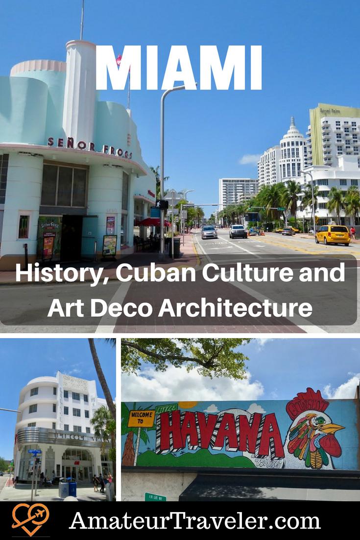 Miami - History, Cuban Culture and Art Deco Architecture #travel #florida #art #streetart #miami