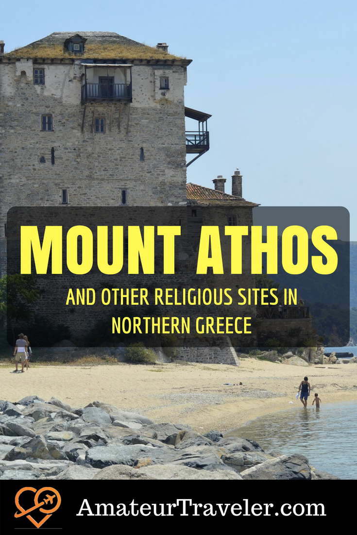 Visiting Mount Athos and other Religious Sites in Northern Greece #travel #greece #monastary