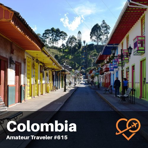 Travel to the Coffee Region of Colombia – Episode 615