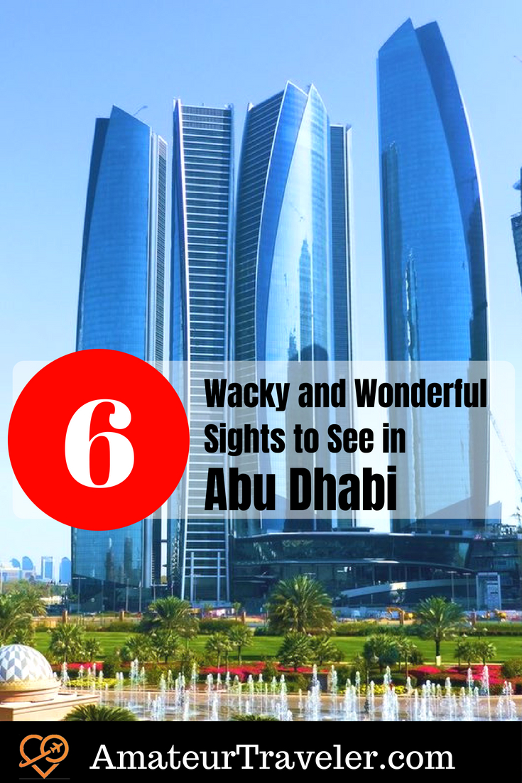 6 Wacky and Wonderful Sights to See in Abu Dhabi #abu-dhabi #travel