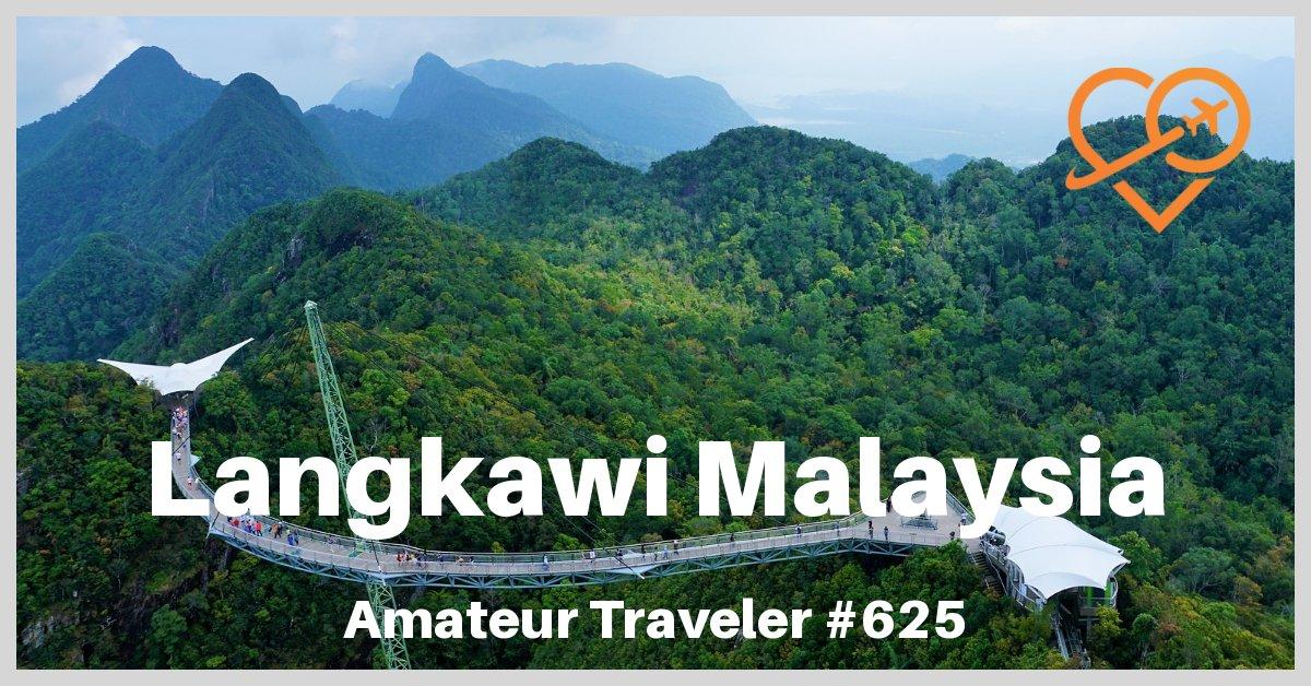 Travel to Langkawi Malaysia - Episode 625
