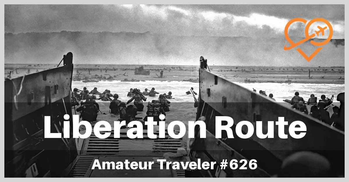 The Liberation Route Europe (WWII) - Episode 626