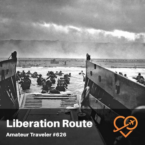 The Liberation Route Europe (WWII) – Episode 626