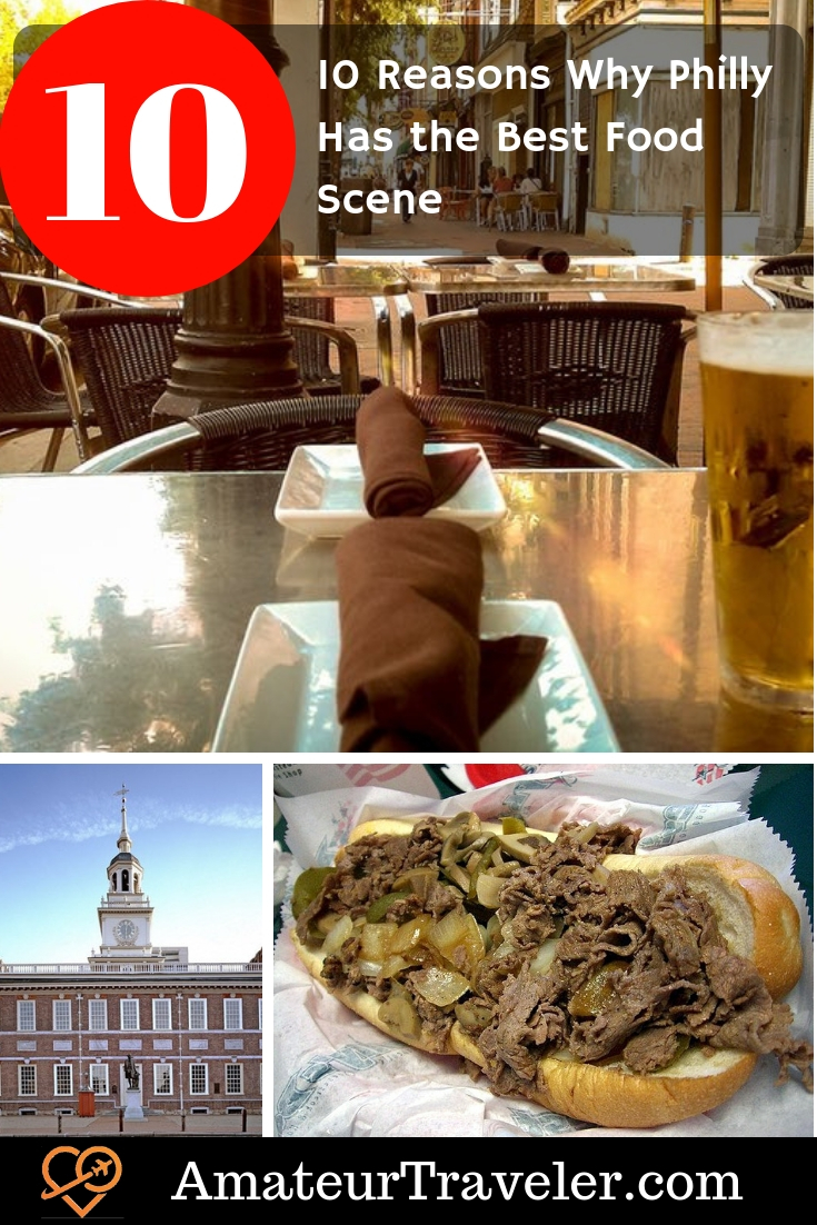 10 Reasons Why Philly Has the Best Food Scene on the East Coast #philly #philadelphia #food #travel #trip #vacation #cheesesteak #market #restaurant