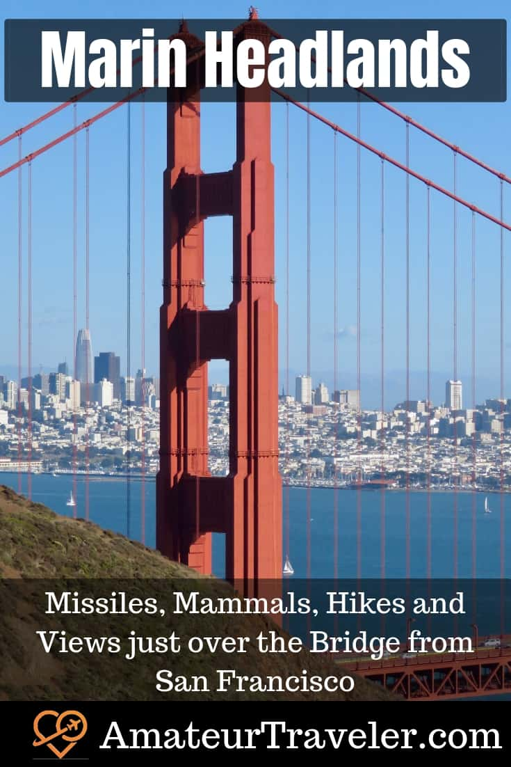 Marin Headlands - Missiles, Mammals, Hike and Views just over the Bridge from San Francisco #travel #trip #vacation #san-francisco #marin #california #bay-area #trips #national-park #usa #national-parks
