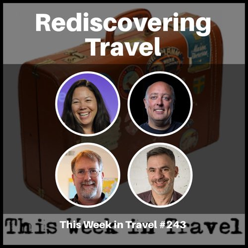 Discovering Travel with Seth Kugel – This Week in Travel #243