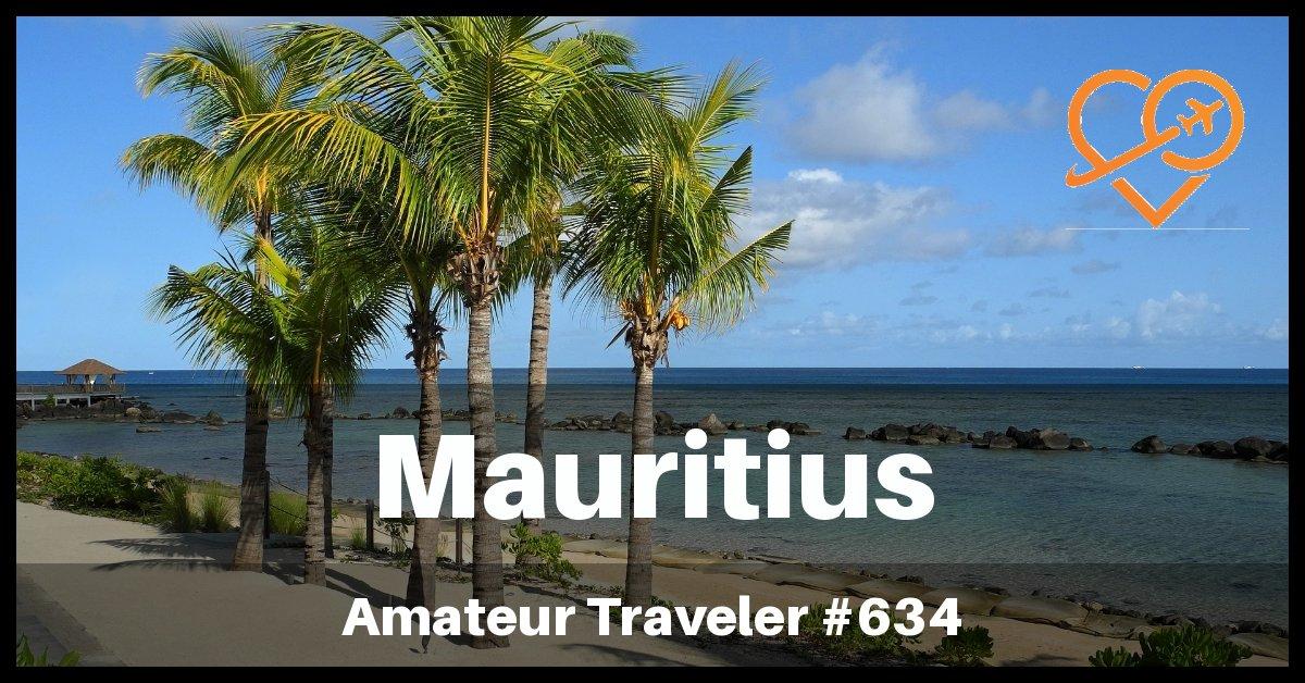 Travel to Mauritius - Episode 634