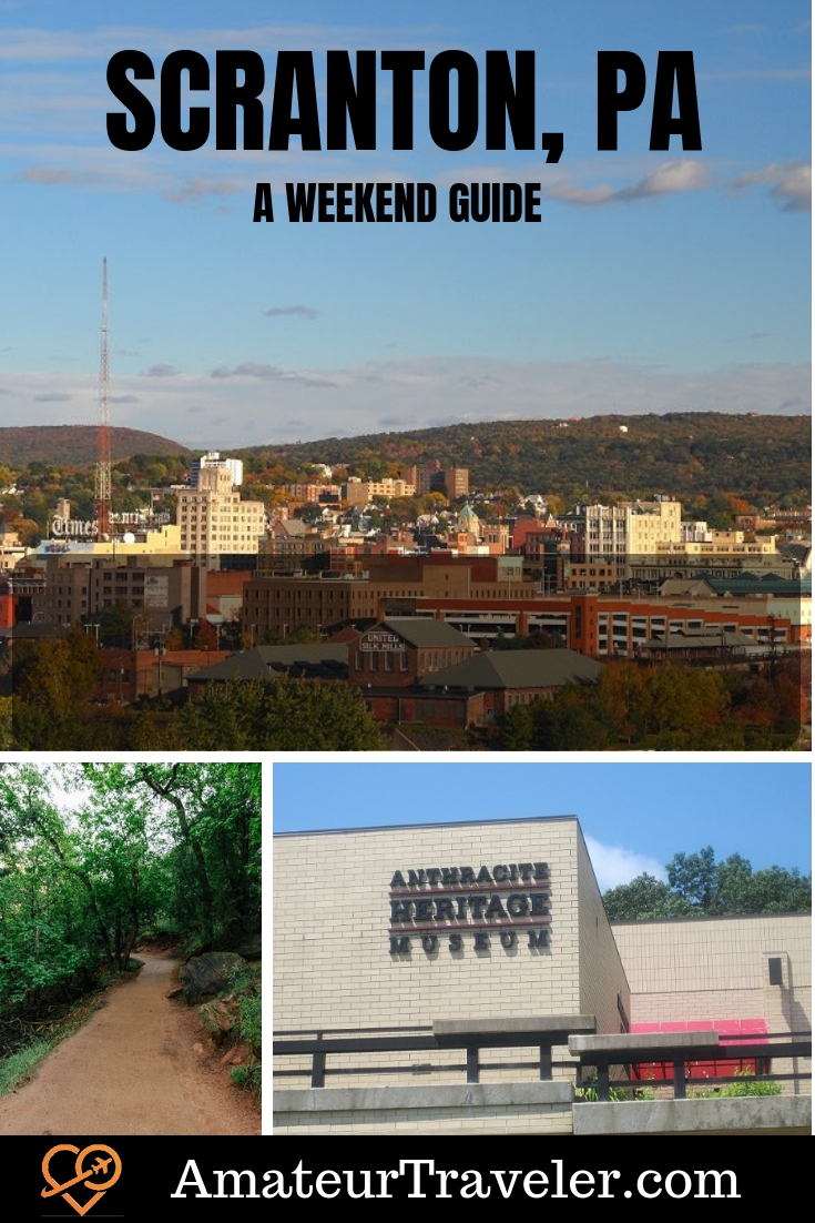 Things to do in Scranton, PA | A Weekend Guide to Scranton, PA